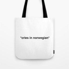 Cries in norwegian Tote Bag
