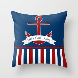 Red White and Blue Let's Sail Away Throw Pillow