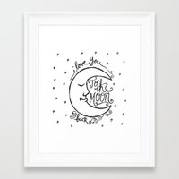i love you to the moon and back Framed Art Prints featuring I LOVE YOU TO THE MOON AND BACK by Matthew Taylor Wilson