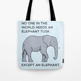 ELEPHANT tusk Tote Bag