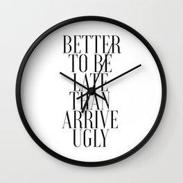 Printable Bathroom Art Better to Be Late Than To Arrive Ugly Bathroom Wall Decor Washroom Wall Clock