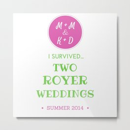 ROYER WEDDING FINAL Metal Print