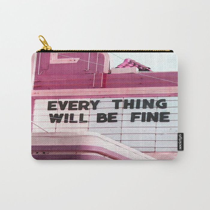 Every Thing Will Be Fine Tasche