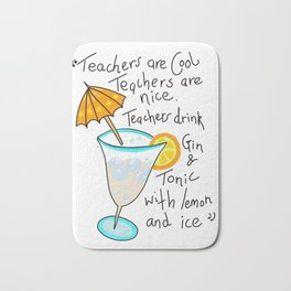 Teachers are cool , education poetry Bath Mat