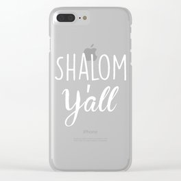 Shalom Y'all Clear iPhone Case