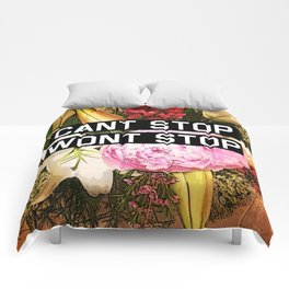 CANT STOP WONT STOP Comforters