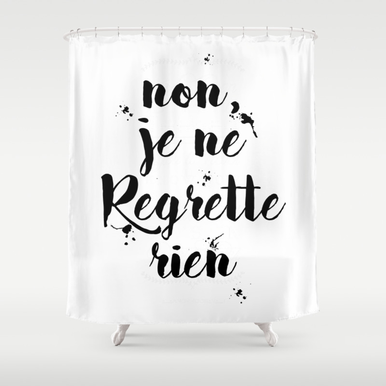 Non Je Ne Regrette Rien French Quote No I Don T Regret Anything Edith Piaf Lyrics Shower Curtain By Magictreesandbumebees Society6