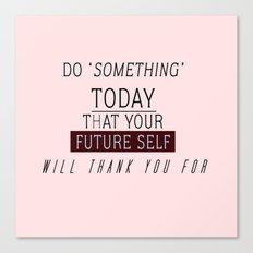 'DO SOMETHING' #VisualPonderland Canvas Print