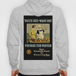 Waste Not Want Not Hoody