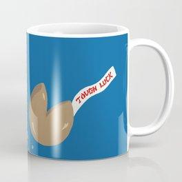 'Tough Luck' Fortune Cookie Pun Coffee Mug