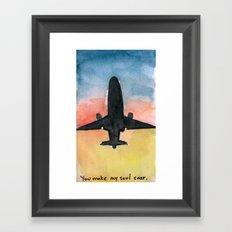 You make my soul soar. Framed Art Print