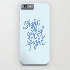 Fight the Good Fight III iPhone 6s Slim Case