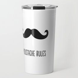 Moustache rules Travel Mug