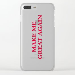 Make Me Great Again Clear iPhone Case