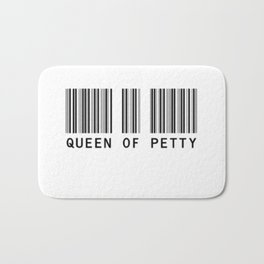Queen of Petty Bath Mat