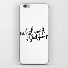 Austria : Ned Gscmimpft is Globt gnuag! iPhone Skin