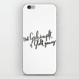 Austria : Ned Gscmimpft is Globt gnuag! iPhone Skin