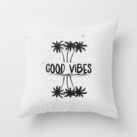 good vibes Throw Pillows featuring Good Vibes by Mason Denaro