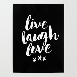 Live Laugh Love black and white monochrome typography poster design home wall decor canvas Poster