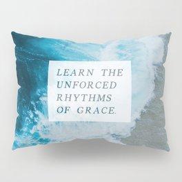 RHYTHMS OF GRACE Pillow Sham