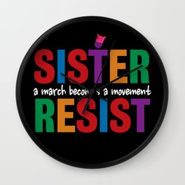 Sister Resist Wall Clock