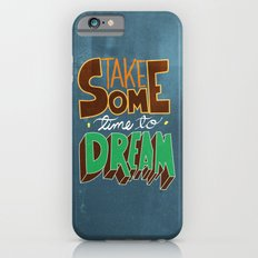 take some time to dream iPhone 6s Slim Case
