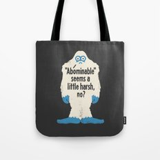 Not Cool Tote Bag