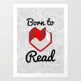 Born to Read II Art Print