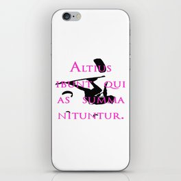 They Will Rise Highest Who Strive For The Highest Place iPhone Skin