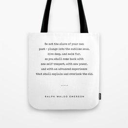 Ralph Waldo Emerson Quote 04 - Minimal, Sophisticated, Modern, Classy Typewriter Print - Motivation Tote Bag