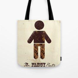 Mr. Fancy Pants Tote Bag