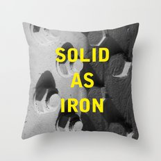 Solid as iron Throw Pillow