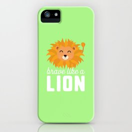 Brave like a lion T-Shirt for all Ages Ddsaq iPhone Case