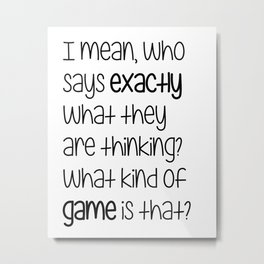 What kind of game is that? Metal Print