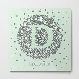 Declutter Metal Print