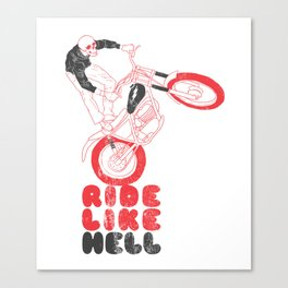 ride like hell Canvas Print