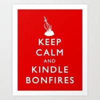 kindle Art Prints featuring Keep Calm & Kindle Bonfires by Zach Shonkwiler