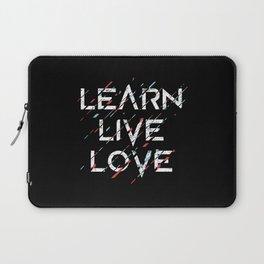 learn live love Laptop Sleeve