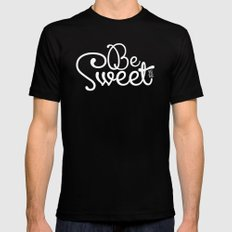 Be Sweet Shit Bag Black Mens Fitted Tee MEDIUM