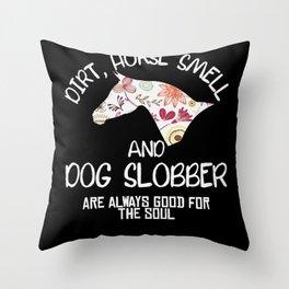Dirt Horse Gerell And Dog Slobber Throw Pillow