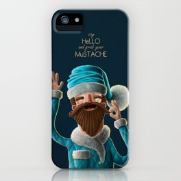 Say Hello and Grab your Mustache! iPhone Case