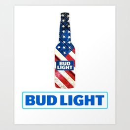 budlight make america drink again drink country strong human america Art Print