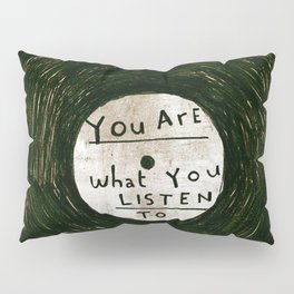 you are what you listen to, GRUNGE Pillow Sham