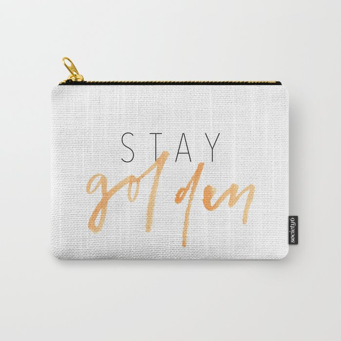 Stay Golden Carry-All Pouch