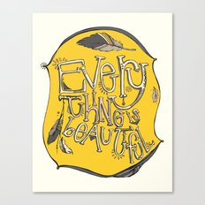 everything is beautiful Canvas Print