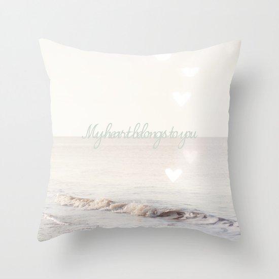 My heart belongs to you Throw Pillow