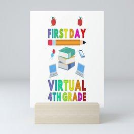 Happy First Day of Virtual 4th Grade Kids Online Teaching Mini Art Print