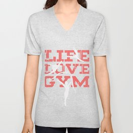 Life Love Gym Gymnast Athletic Sports Gift Unisex V-Neck