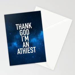 Thank God I am an Athiest Stationery Cards