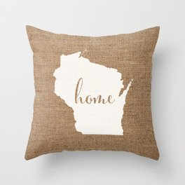 Wisconsin is Home - White on Burlap Throw Pillow